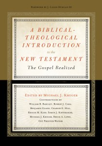 Book Cover: A Biblical-Theological Introduction to the New Testament - by Michael J. Kruger